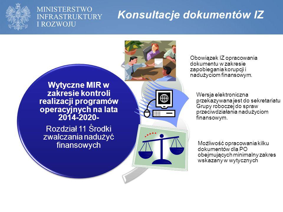 Wytyczne MIR w zakresie kontroli realizacji programów operacyjnych na lata 2014-2020- Rozdział 11 Środki zwalczania nadużyć finansowych Obowiązek IZ o