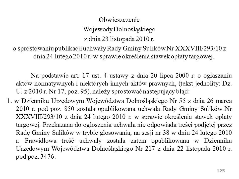 Obwieszczenie Wojewody Dolnośląskiego z dnia 23 listopada 2010 r. o sprostowaniu publikacji uchwały Rady Gminy Sulików Nr XXXVIII/293/10 z dnia 24 lut