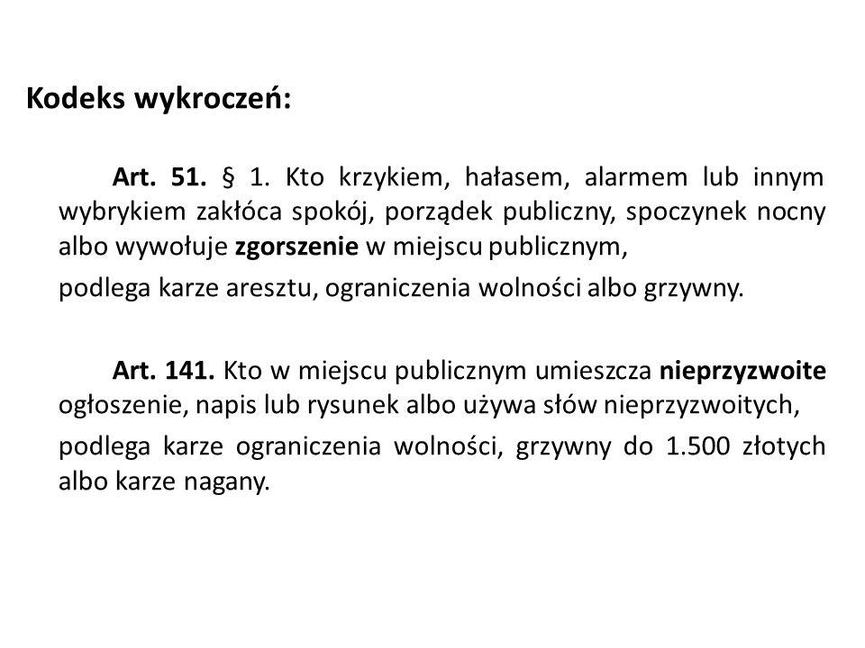 Kodeks wykroczeń: Art.51. § 1.