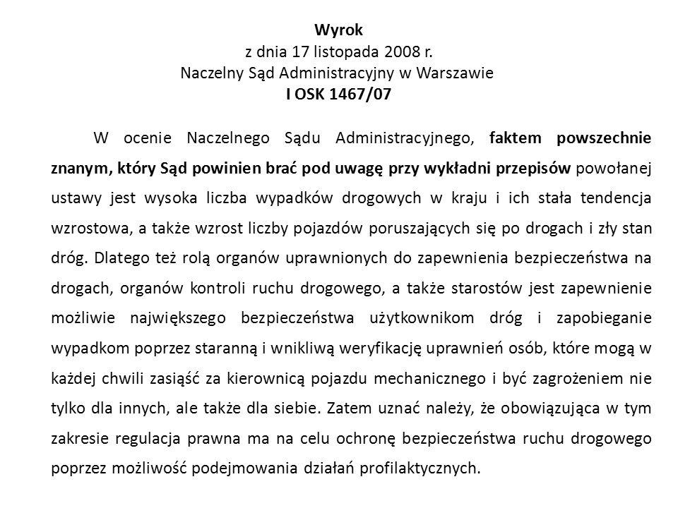 Wyrok z dnia 17 listopada 2008 r. Naczelny Sąd Administracyjny w Warszawie I OSK 1467/07 W ocenie Naczelnego Sądu Administracyjnego, faktem powszechni