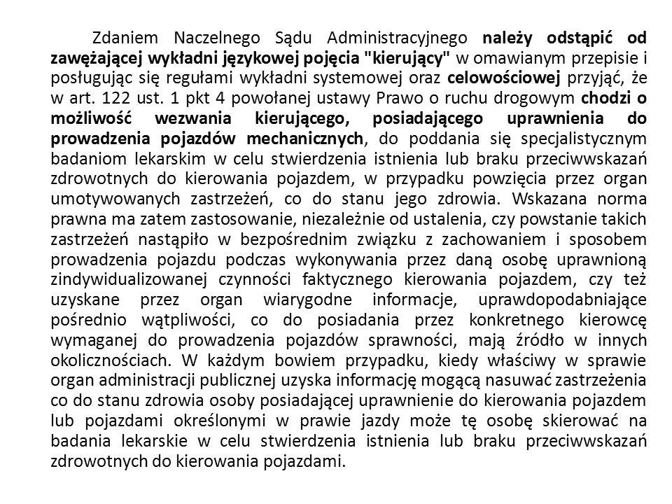 Zdaniem Naczelnego Sądu Administracyjnego należy odstąpić od zawężającej wykładni językowej pojęcia