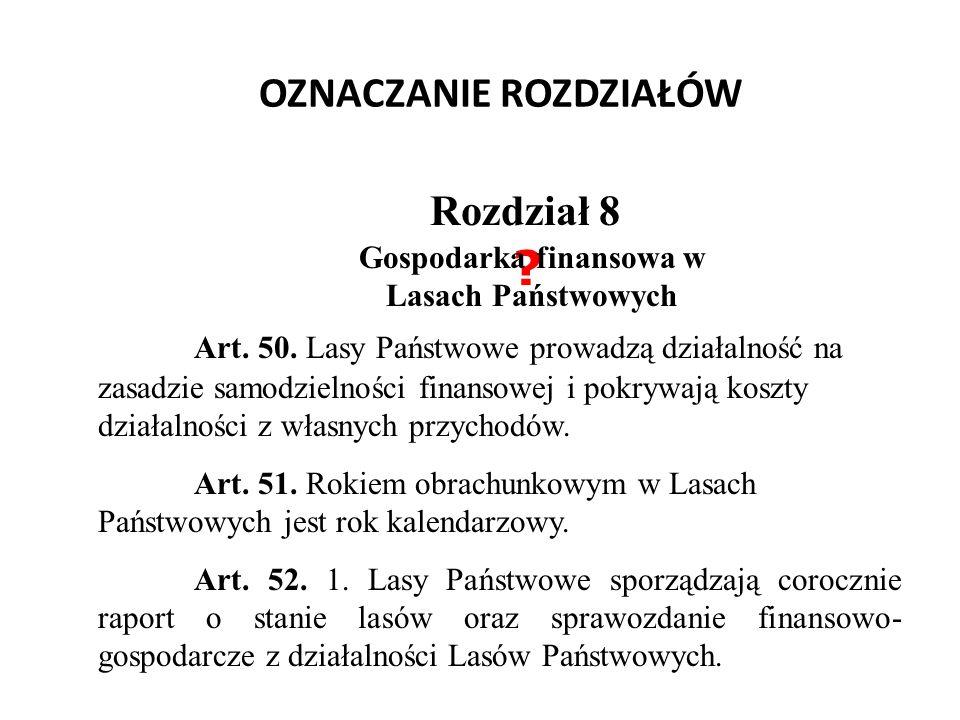 OZNACZANIE ROZDZIAŁÓW Rozdział 8 .Art. 50.