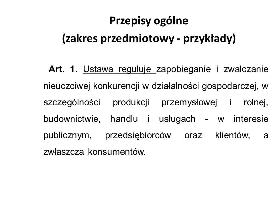 Przepisy ogólne (zakres przedmiotowy - przykłady) Art.