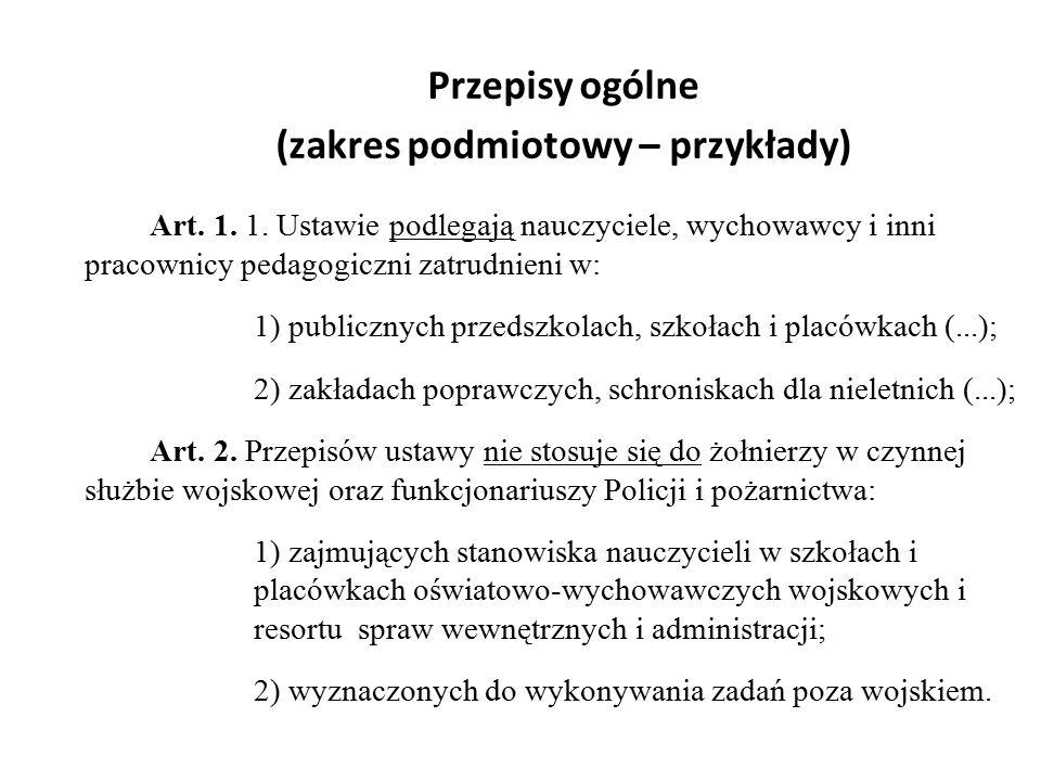 Przepisy ogólne (zakres podmiotowy – przykłady) Art.