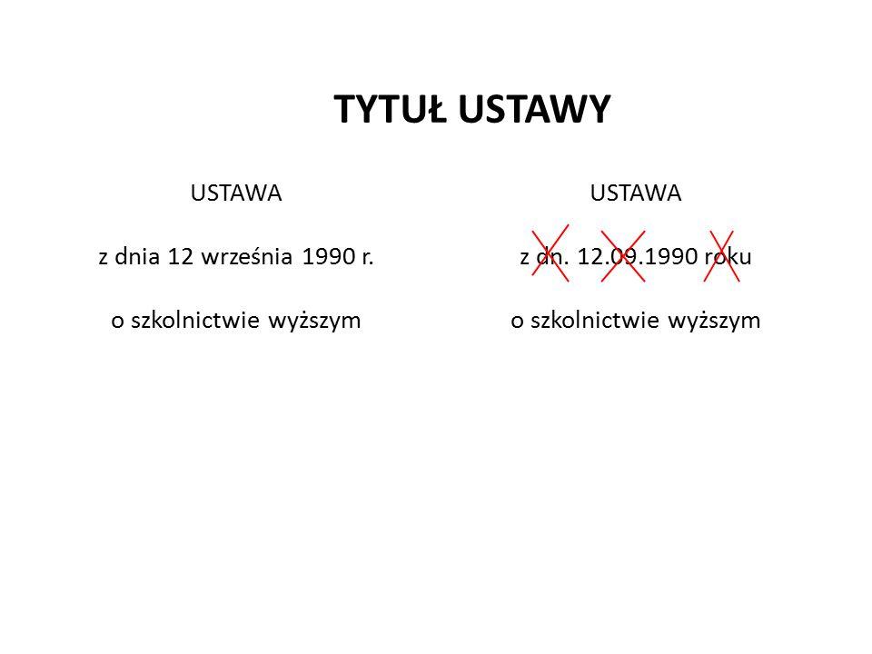 Określenie przedmiotu ustawy rzeczowe: USTAWA z dnia 19 listopada 1999 r.