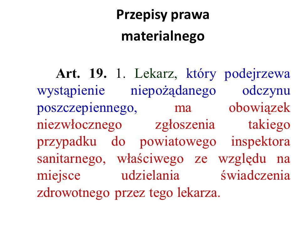 Przepisy prawa materialnego Art.19. 1.