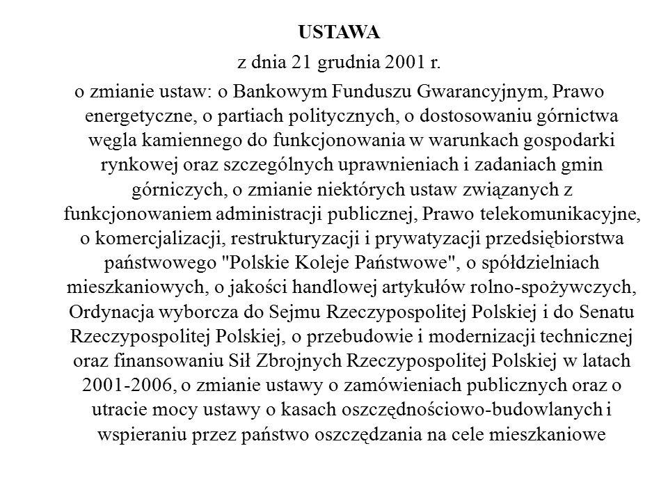 USTAWA z dnia 21 grudnia 2001 r.