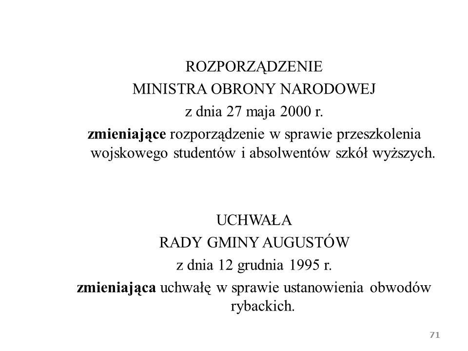 ROZPORZĄDZENIE MINISTRA OBRONY NARODOWEJ z dnia 27 maja 2000 r.