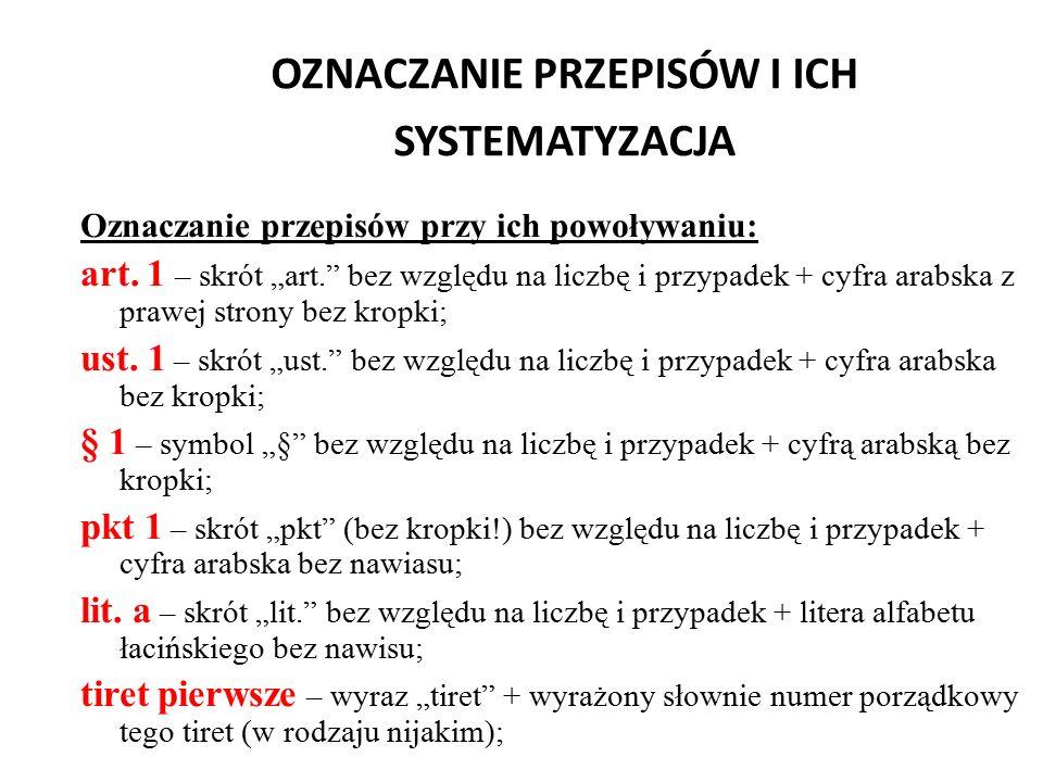 OZNACZANIE PRZEPISÓW I ICH SYSTEMATYZACJA (przykład) Art.