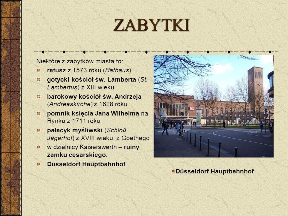 ZABYTKI ZABYTKI Niektóre z zabytków miasta to: ratusz z 1573 roku (Rathaus) gotycki kościół św. Lamberta (St. Lambertus) z XIII wieku barokowy kościół