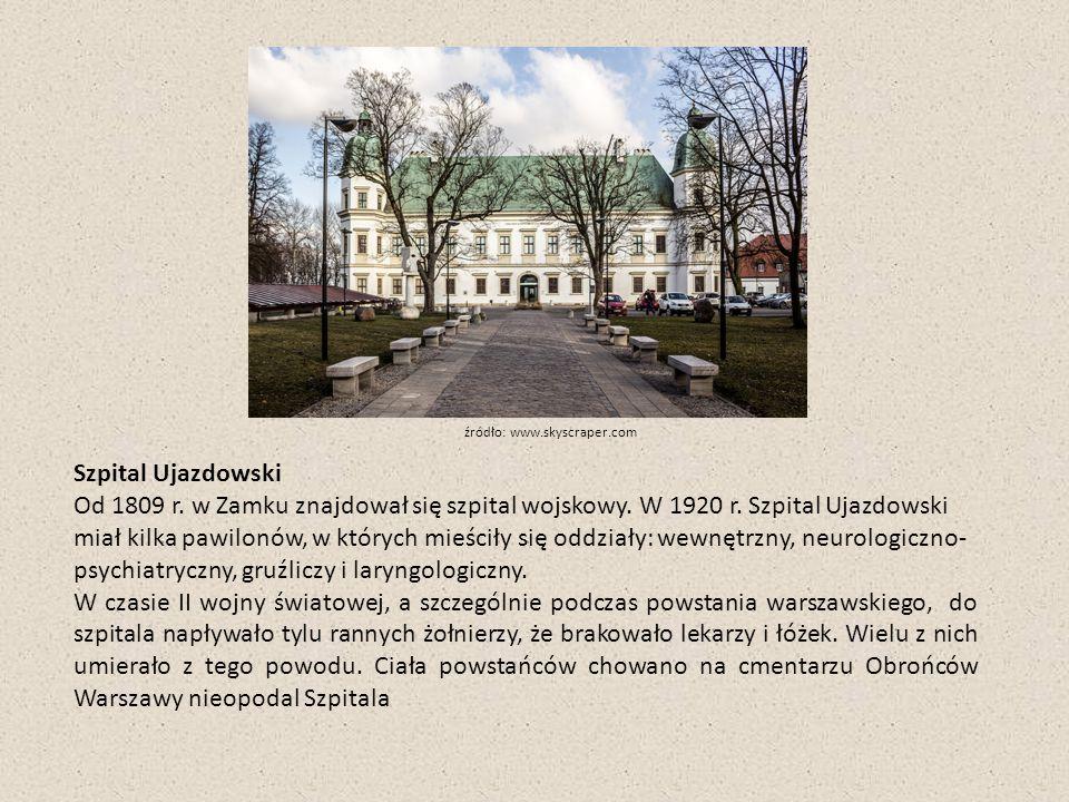 Szpital Ujazdowski Od 1809 r. w Zamku znajdował się szpital wojskowy.
