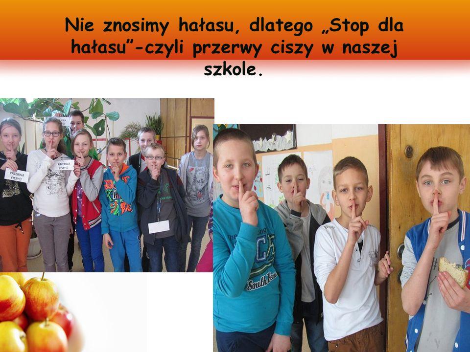 """Nie znosimy hałasu, dlatego """"Stop dla hałasu -czyli przerwy ciszy w naszej szkole."""