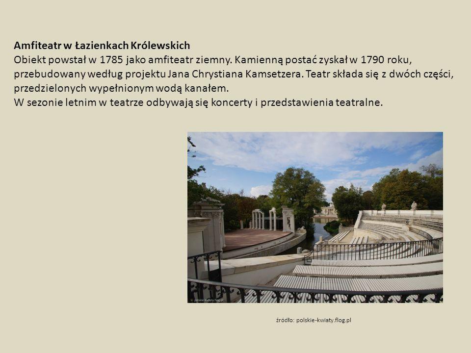 Amfiteatr w Łazienkach Królewskich Obiekt powstał w 1785 jako amfiteatr ziemny.