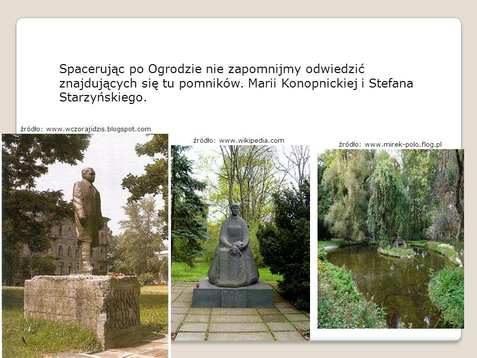 Spacerując po Ogrodzie nie zapomnijmy odwiedzić znajdujących się tu pomników. Marii Konopnickiej i Stefana Starzyńskiego. źródło: www.wczorajidzis.blo