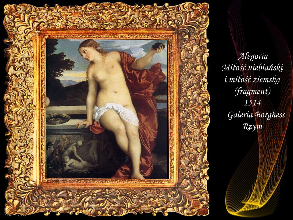 Da - Ma Alegoria Miłość niebiański i miłość ziemska 1514 Galeria Borghese Rzym