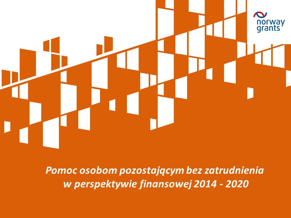 Pomoc osobom pozostającym bez zatrudnienia w perspektywie finansowej 2014 - 2020