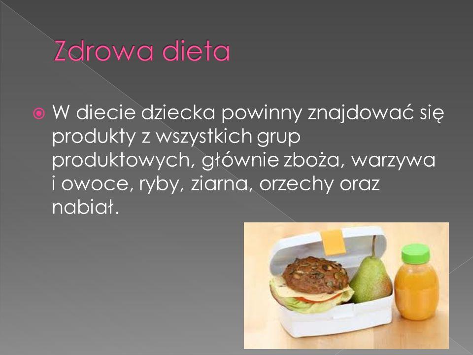  W diecie dziecka powinny znajdować się produkty z wszystkich grup produktowych, głównie zboża, warzywa i owoce, ryby, ziarna, orzechy oraz nabiał.