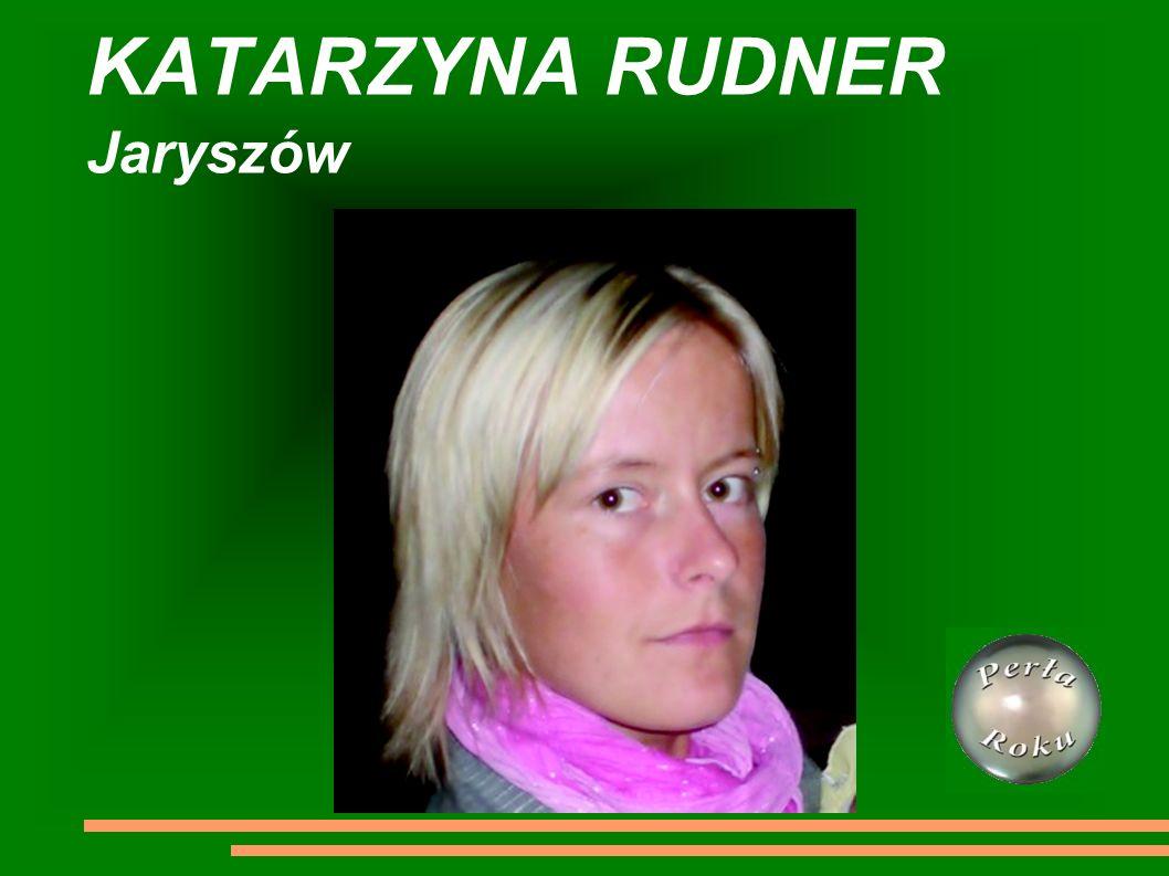 KATARZYNA RUDNER Jaryszów