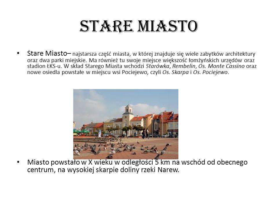 StARE mIASTO Stare Miasto– najstarsza część miasta, w której znajduje się wiele zabytków architektury oraz dwa parki miejskie.