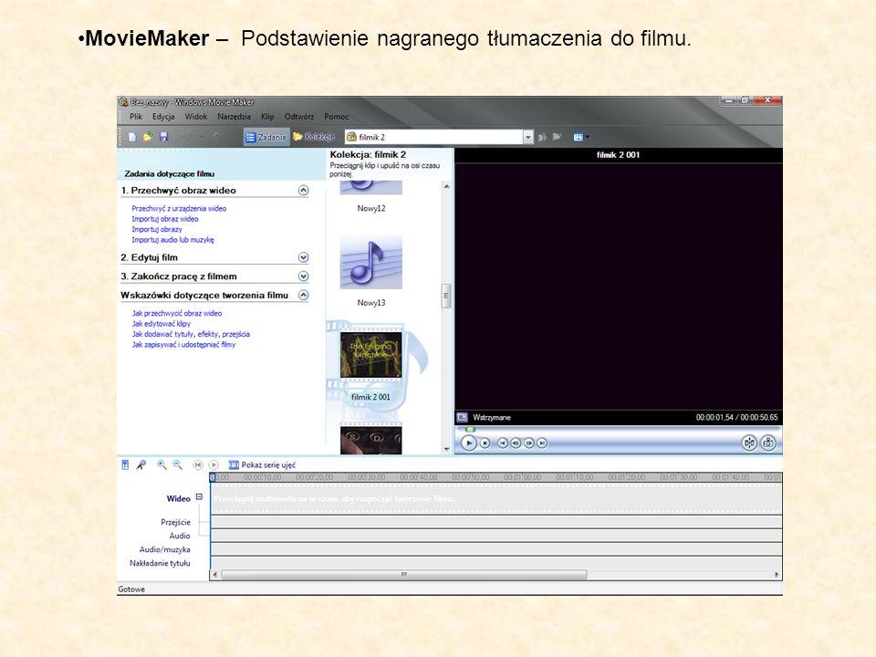 MovieMaker – Podstawienie nagranego tłumaczenia do filmu.