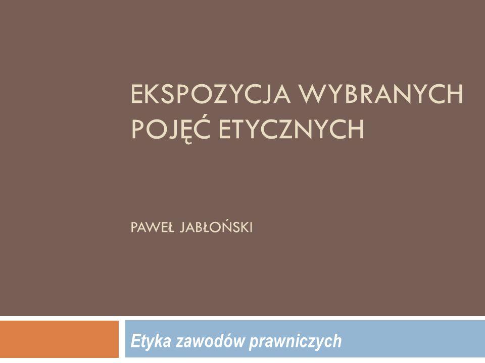 Odpowiedzialność  odpowiedzialność w ujęciu negatywnym i pozytywnym  ontologizacja odpowiedzialności (Jacek Filek)  negatywny charakter odpowiedzialności dyscyplinarnej