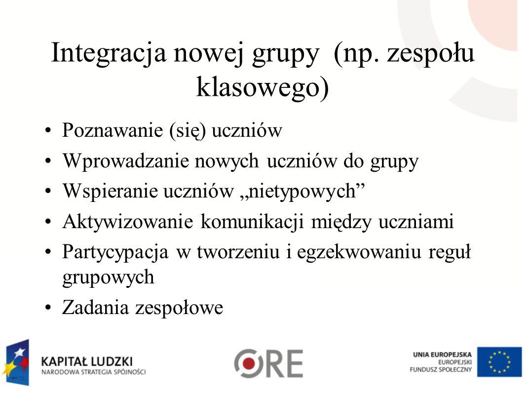 """Integracja nowej grupy (np. zespołu klasowego) Poznawanie (się) uczniów Wprowadzanie nowych uczniów do grupy Wspieranie uczniów """"nietypowych"""" Aktywizo"""