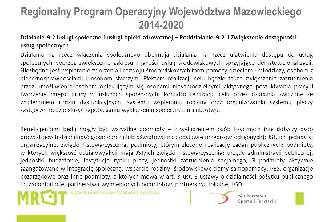 Regionalny Program Operacyjny Województwa Mazowieckiego 2014-2020 Działanie 9.2 Usługi społeczne i usługi opieki zdrowotnej – Poddziałanie 9.2.1 Zwięk