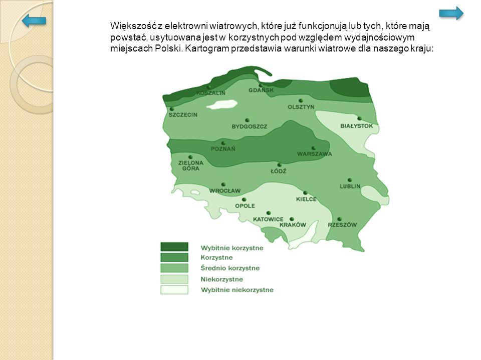 Większość z elektrowni wiatrowych, które już funkcjonują lub tych, które mają powstać, usytuowana jest w korzystnych pod względem wydajnościowym miejscach Polski.