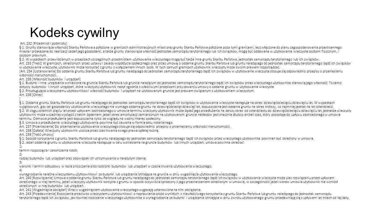 Kodeks cywilny Art. 232 [Przedmiot i podmioty] § 1.