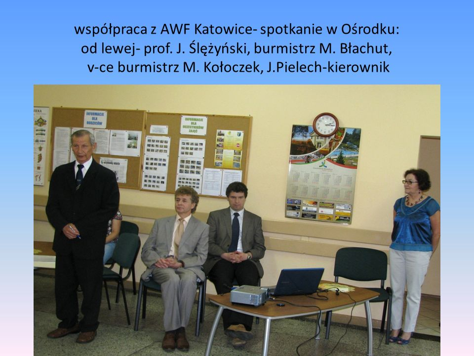 współpraca z AWF Katowice- spotkanie w Ośrodku: od lewej- prof.