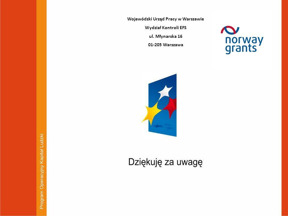 Wojewódzki Urząd Pracy w Warszawie Wydział Kontroli EFS ul. Młynarska 16 01-205 Warszawa