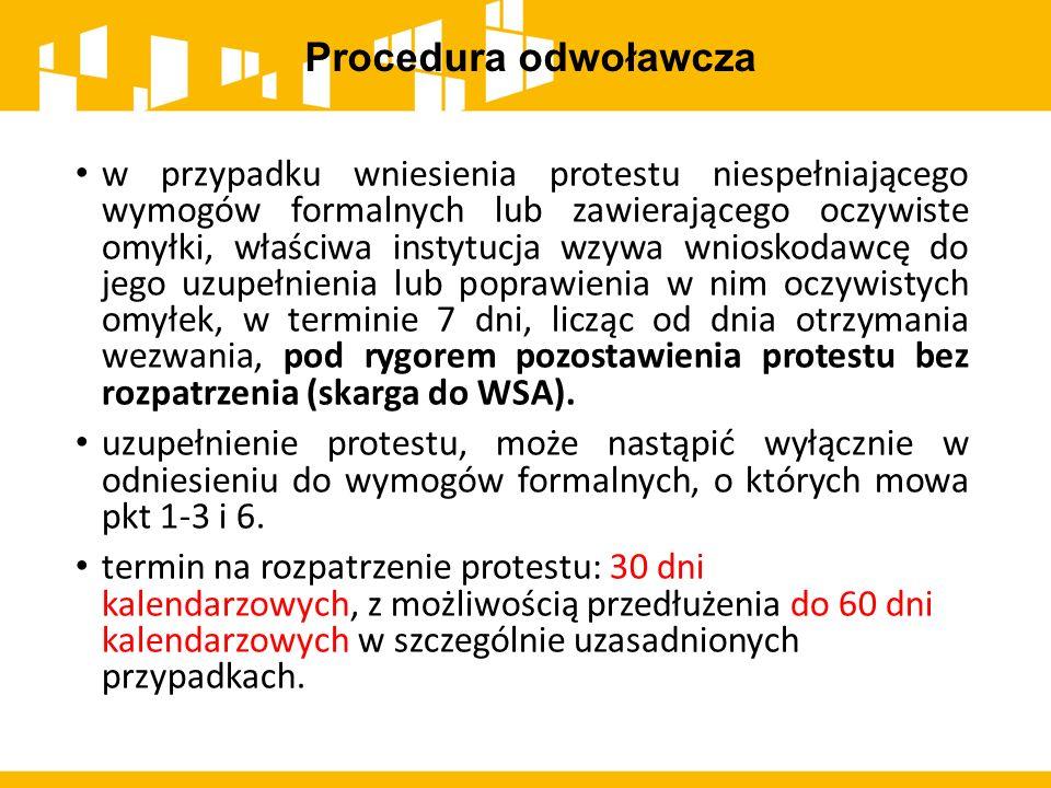 Procedura odwoławcza w przypadku wniesienia protestu niespełniającego wymogów formalnych lub zawierającego oczywiste omyłki, właściwa instytucja wzywa
