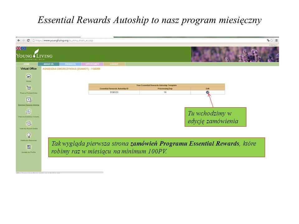 Essential Rewards Autoship to nasz program miesięczny Tak wygląda pierwsza strona zamówień Programu Essential Rewards, które robimy raz w miesiącu na minimum 100PV.