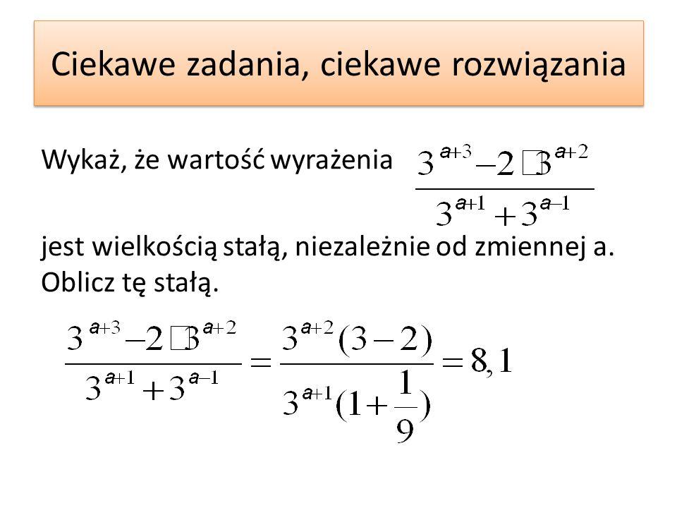 Wykaż, że wartość wyrażenia jest wielkością stałą, niezależnie od zmiennej a. Oblicz tę stałą.