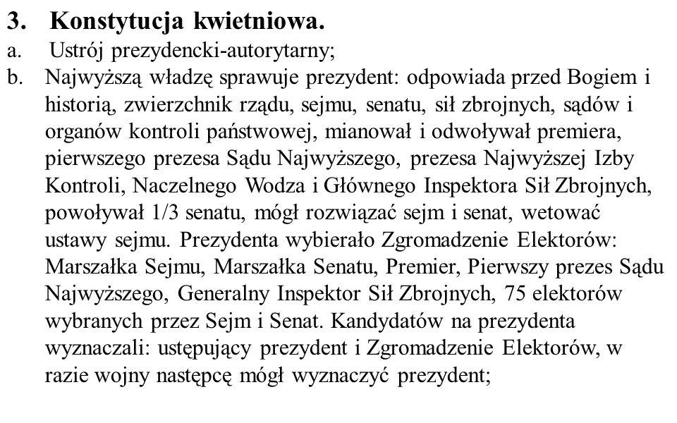 3.Konstytucja kwietniowa.