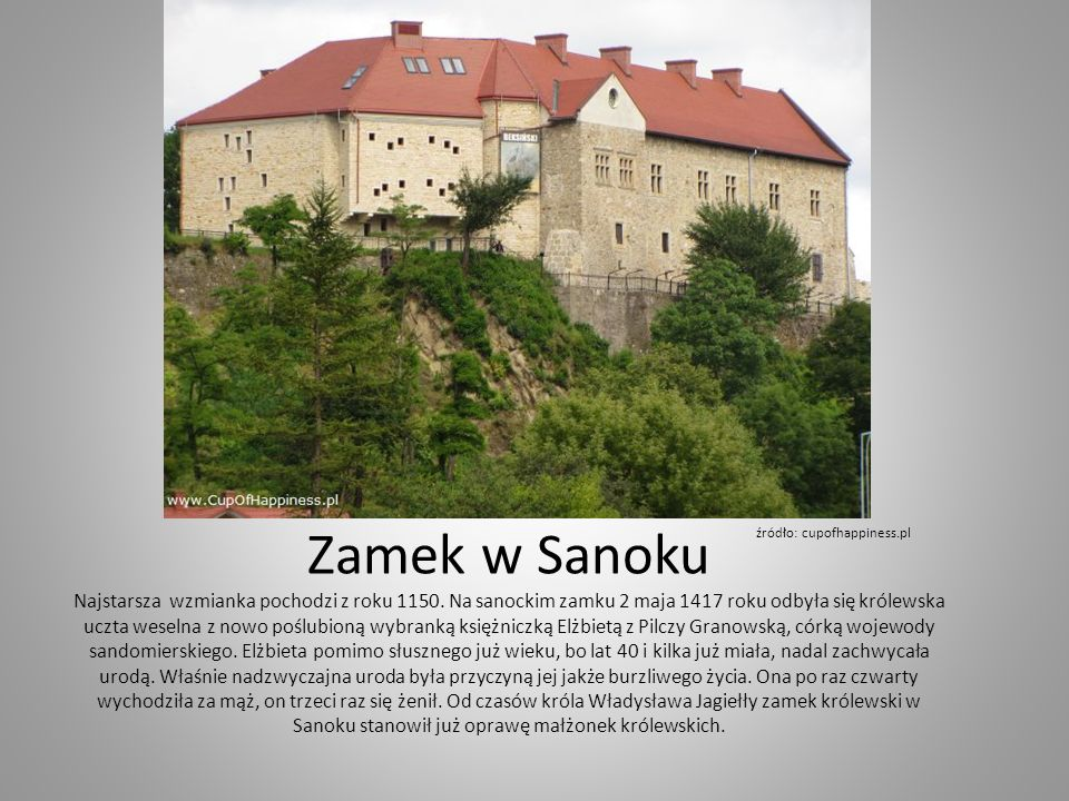 Zamek w Sanoku.Widok od strony Sanu. Obecny zamek położony jest na wzgórzu 317 m n.p.m.