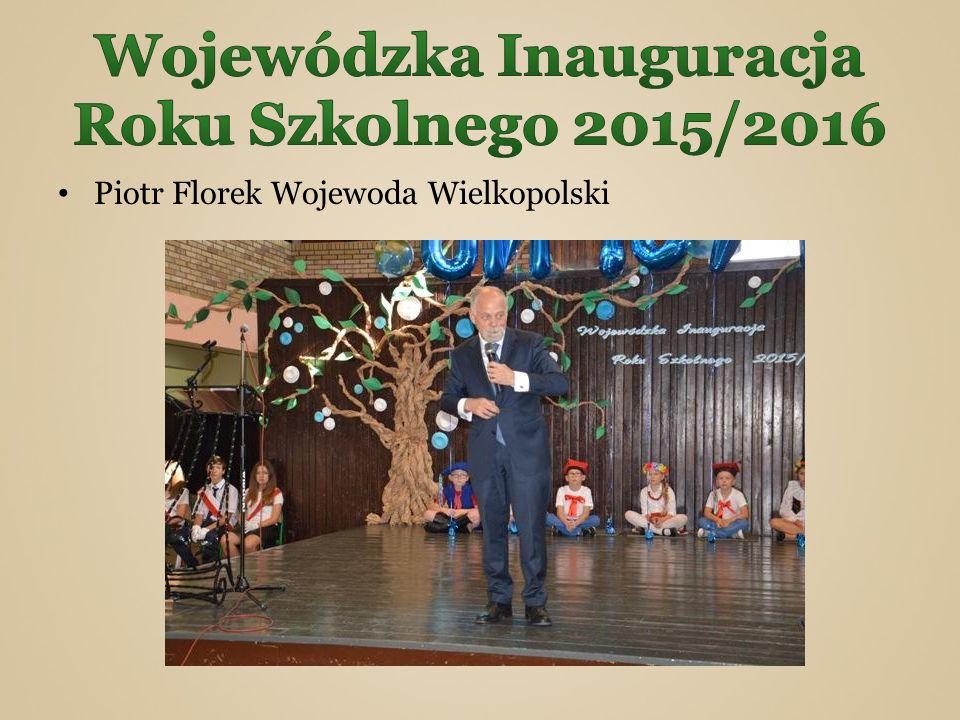 Piotr Florek Wojewoda Wielkopolski