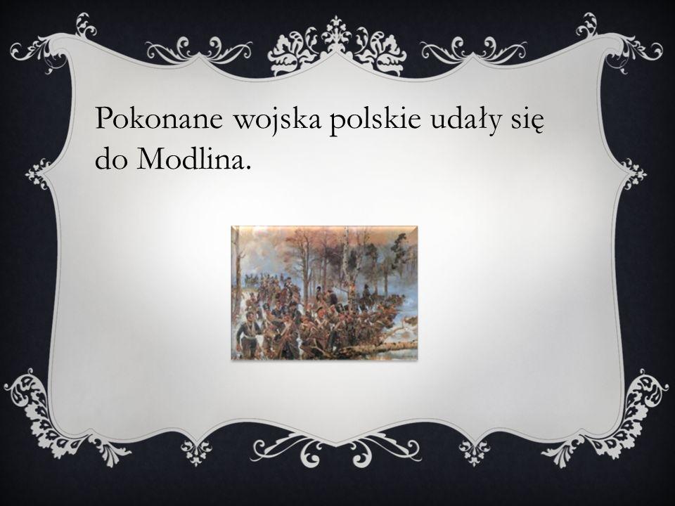 Pokonane wojska polskie udały się do Modlina.