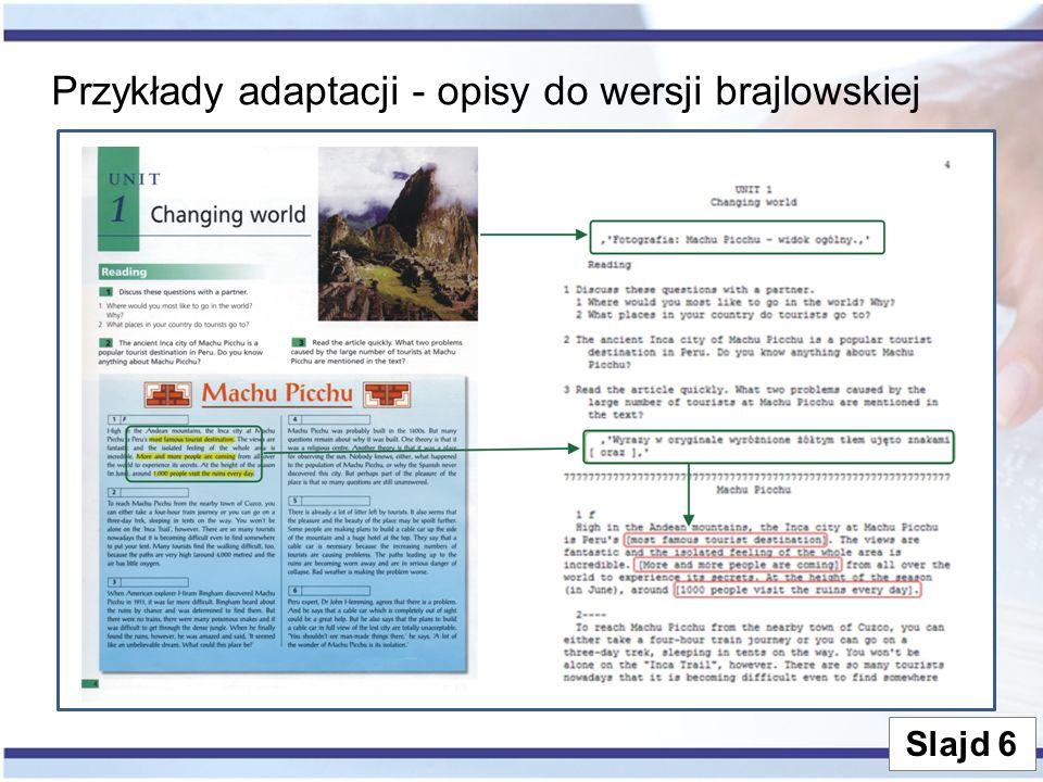 Przykłady adaptacji - opisy do wersji brajlowskiej Slajd 6