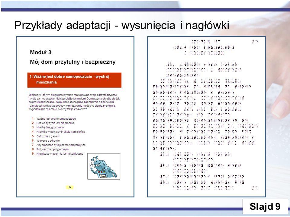 Przykłady adaptacji - wysunięcia i nagłówki Slajd 9