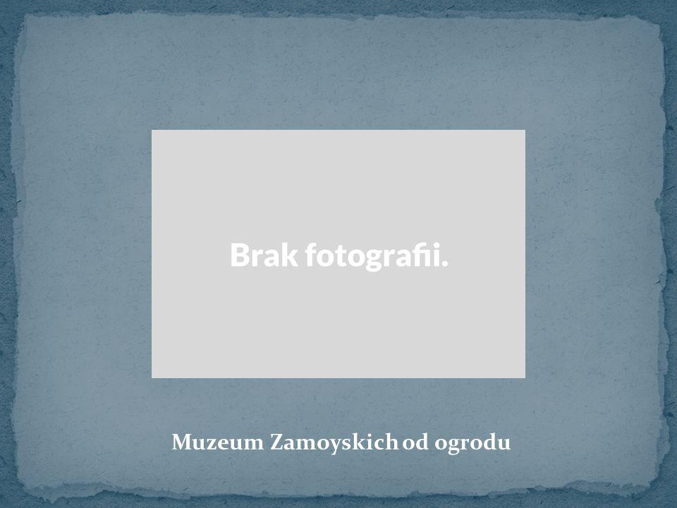 Muzeum Zamoyskich od ogrodu
