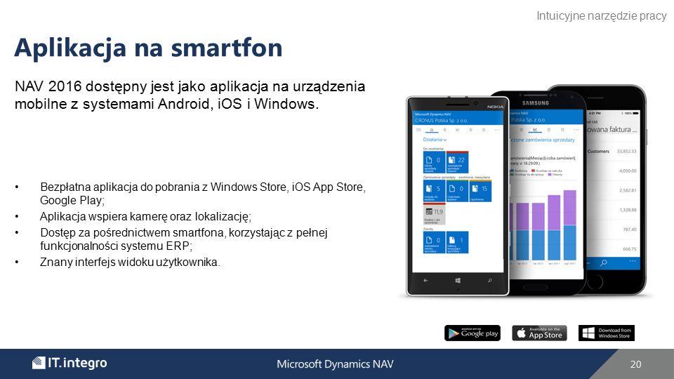 NAV 2016 dostępny jest jako aplikacja na urządzenia mobilne z systemami Android, iOS i Windows.