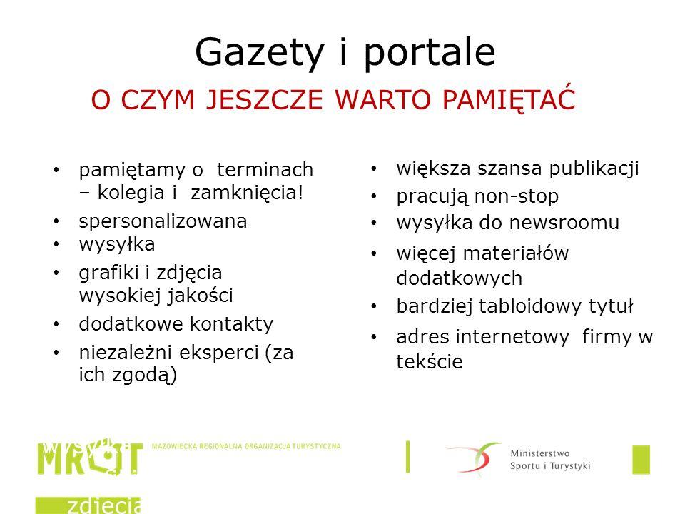 Gazety i portale pamięt amy o termina ch – kolegia i zamkni ęcia.