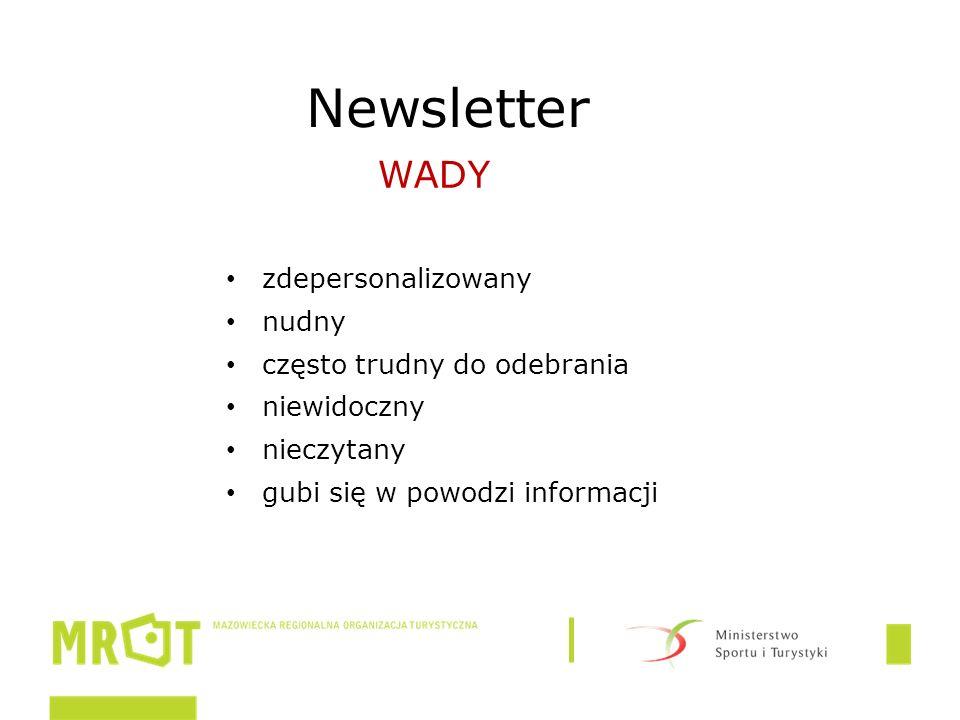 Newsletter zdepersonalizowany nudny często trudny do odebrania niewidoczny nieczytany gubi się w powodzi informacji WADY