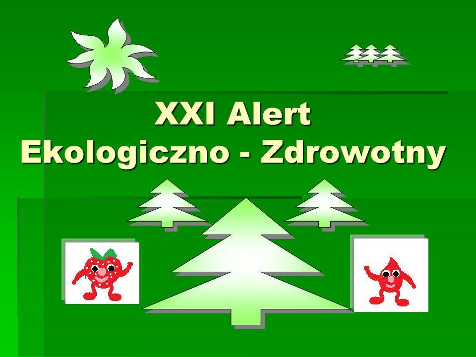 XXI Alert Ekologiczno - Zdrowotny
