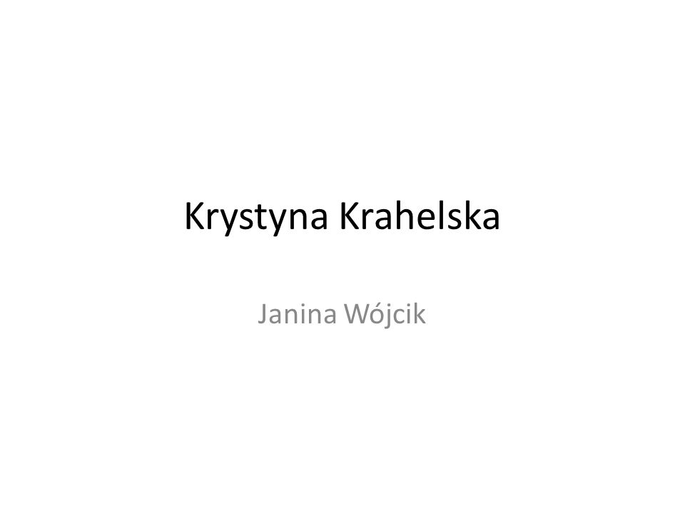 Krystyna Krahelska Janina Wójcik