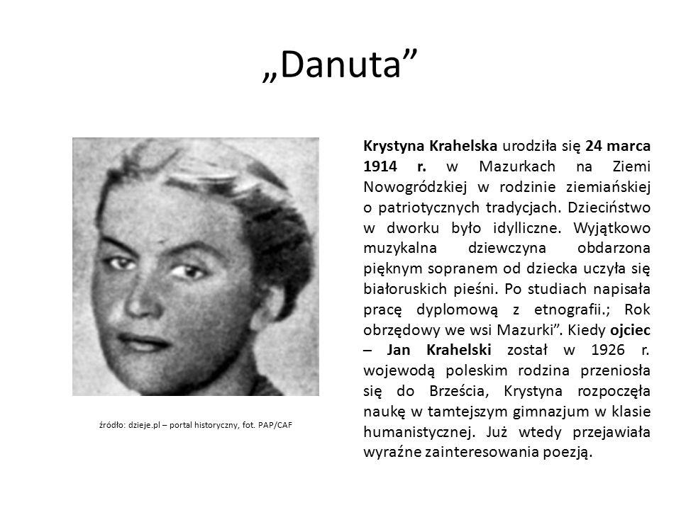 """""""Danuta Krystyna Krahelska urodziła się 24 marca 1914 r."""