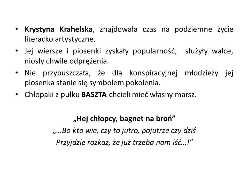 Krystyna Krahelska, znajdowała czas na podziemne życie literacko artystyczne.