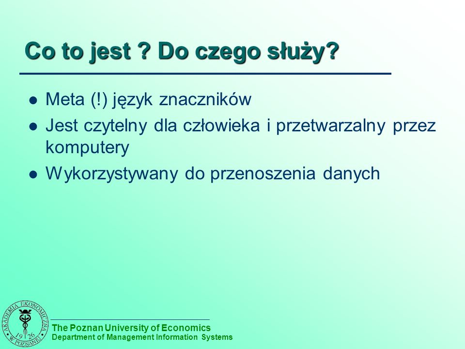 The Poznan University of Economics Department of Management Information Systems Co to jest .
