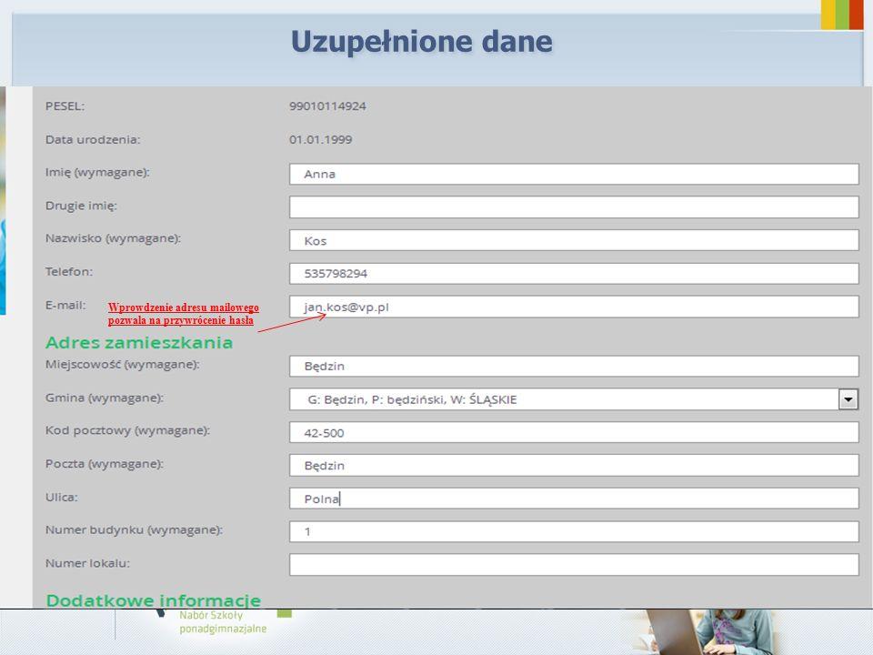 Uzupełnione dane Wprowdzenie adresu mailowego pozwala na przywrócenie hasła